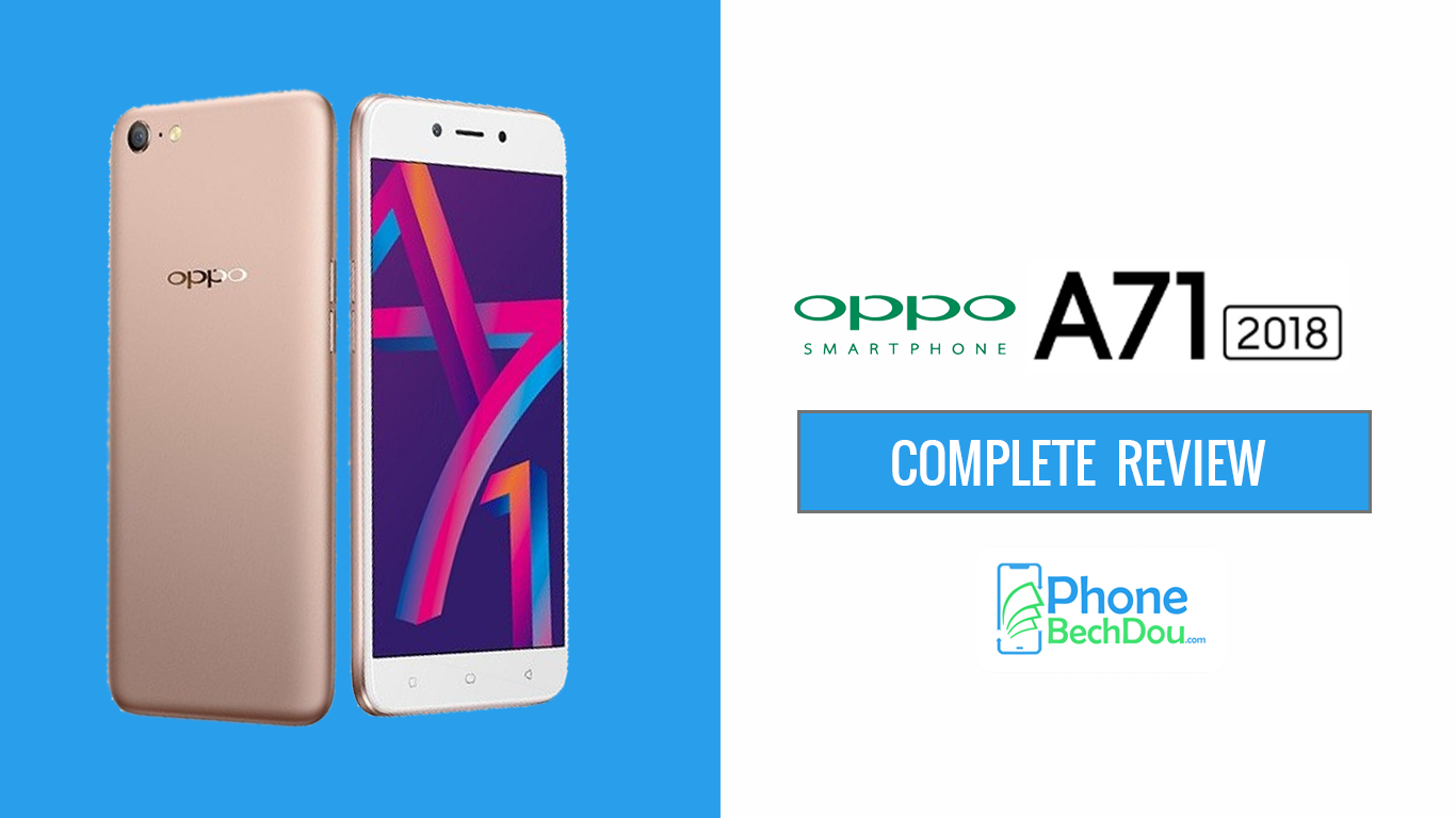 oppo-a71-review-phonebechdou