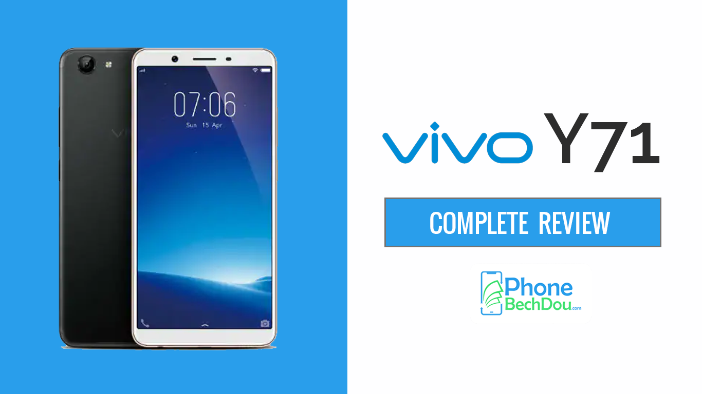 vivo y71 review phonebechdou