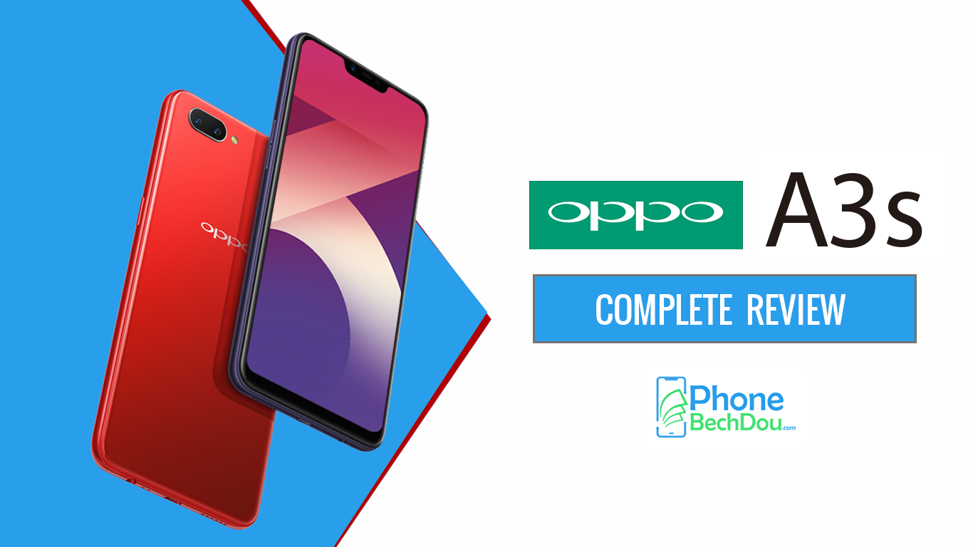 Oppo A3s 3GB Review - Phone Bech Dou