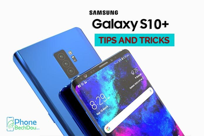 samsung s10plus tips and tricks