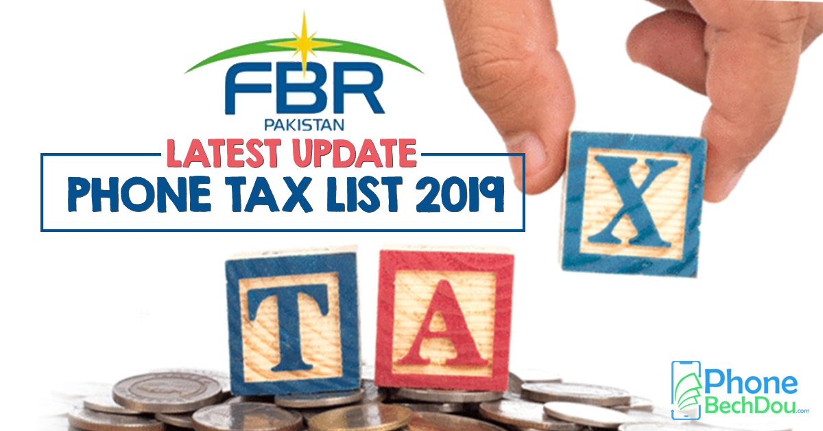 mobile tax list 2019- fbr declares fixed mobile taxes on