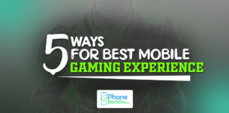5 ways for best mobile gaming experience - phonebechdou`