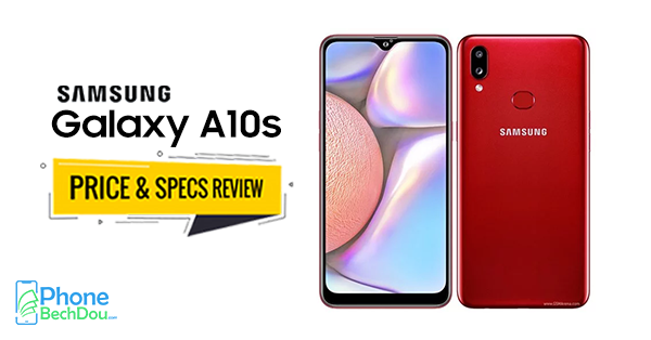 samsung galaxy a10s price and specs review - phone bech dou