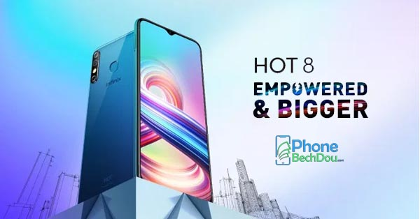 infinix hot 8 price and specs review - phonebechdou
