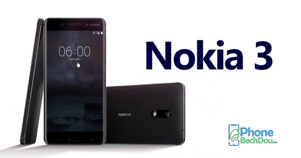 nokia 3 price and specs review - phonebechdou