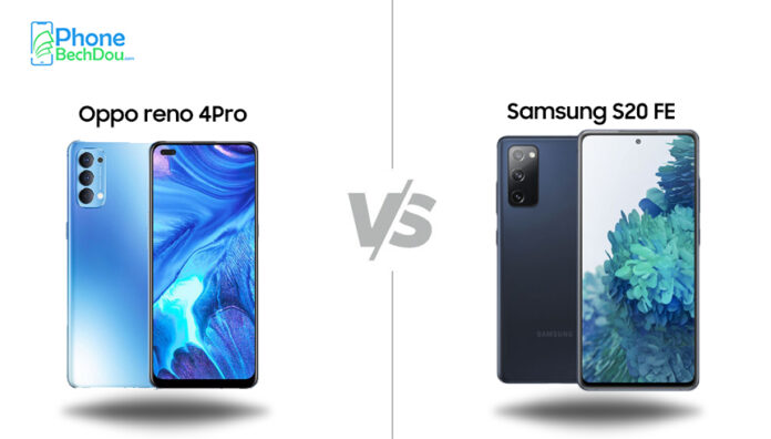 OPPO Reno4 Pro 5G vs. Samsung Galaxy S20 FE 5G: Full specification review 2020