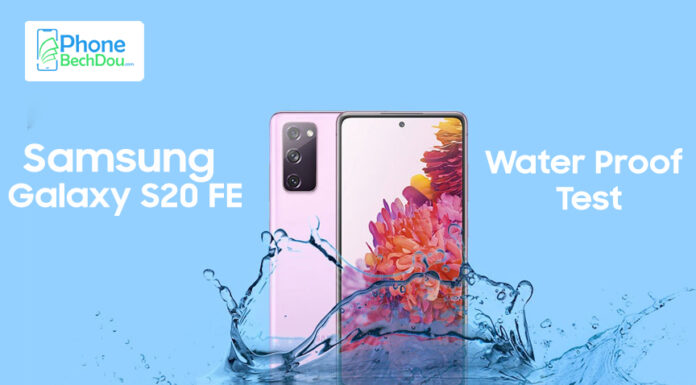 Is the Samsung Galaxy S20 FE waterproof? (Samsung S20 fe waterproof Test 2020)
