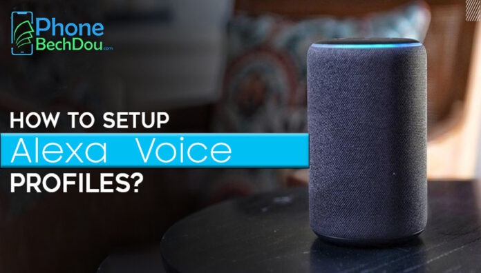 How to setup Alexa voice profile? (Step by step guide 2020)