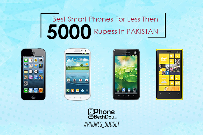 best smart phone for less then 5000 in pakistan