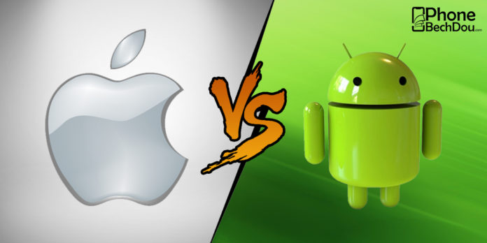 Iphone vs android - PhoneBechDou