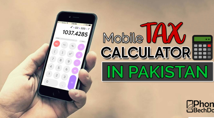 calculate tax on mobile in pakistan - PhoneBechDou