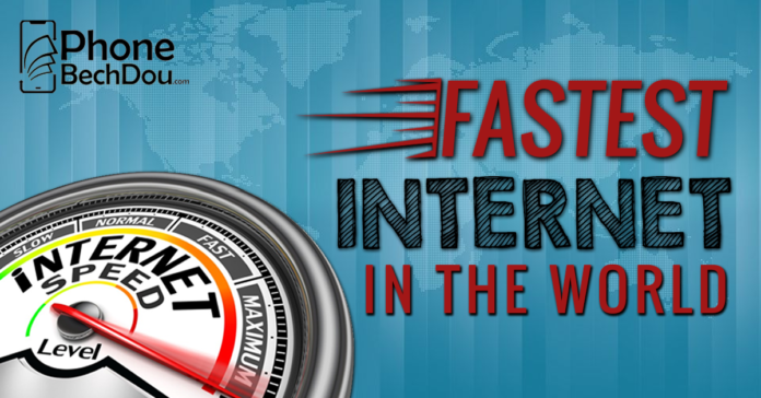 fastest internet in the world - phone bechd dou