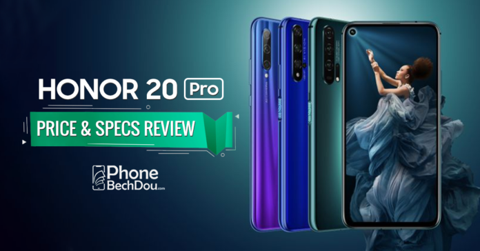 honor 20 pro price and specs review - phonebechdou