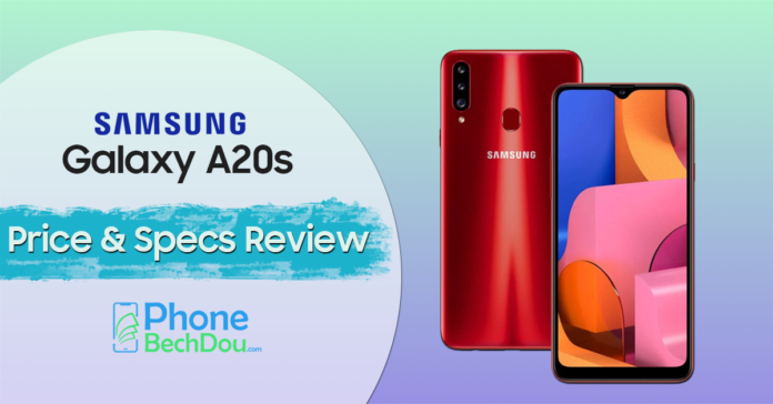 samsung galaxy a20s price and specificarions review - phone bech dou