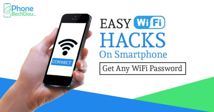 hack wifi password on smartphone - phonebechdou