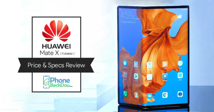 huawei mate x folable price and specs review - phonebechdou1