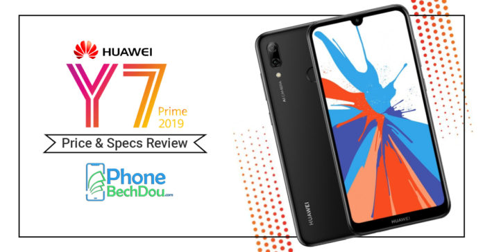 huawei y7 prime 2019 price and specification review - phonebechdou
