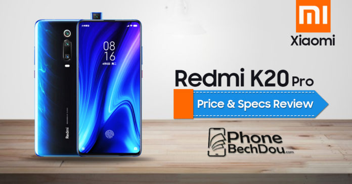 redmi k20 price and specification review - phonebchdou