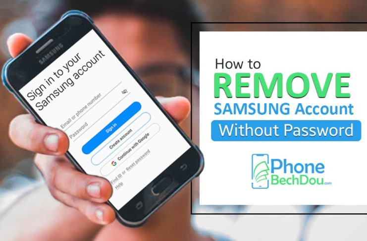 how to remove samsung account withoud password - phonebechdou