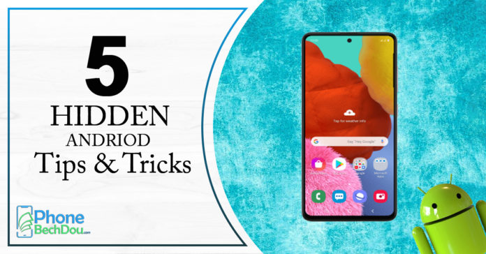5 Android Hacks you Should Try in 2020