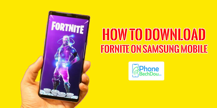 How to download fortnite on Samsung Mobile Phones: (August 18th, 2020 update)