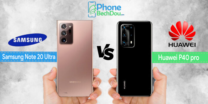 Samsung Galaxy note 20 ultra 5g vs Huawei p40 pro comparison