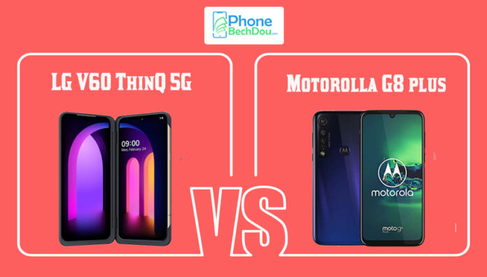 LG V60 ThinQ 5G vs Motorola Moto G8 Plus