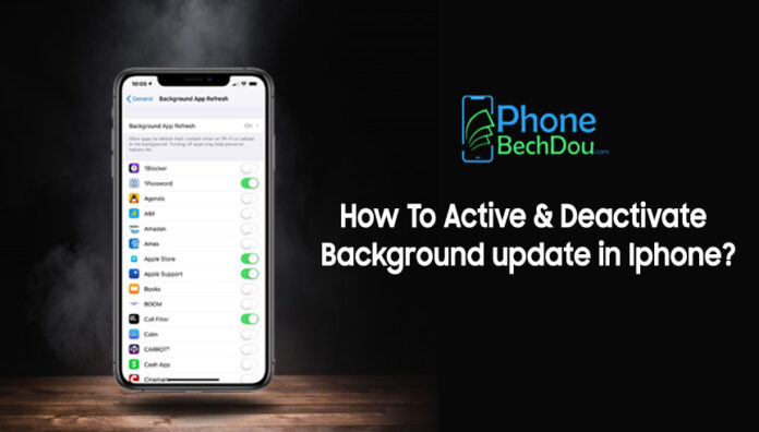How to Activate and deactivate background update in iPhone? (2020 iPhone 12 update)