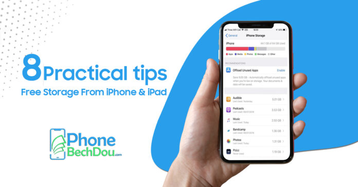 8 Practical tips to Free Storage From iPhone & iPad in 2021