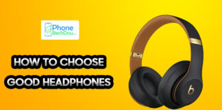 HOW TO CHOOSE GOOD HEADPHONES
