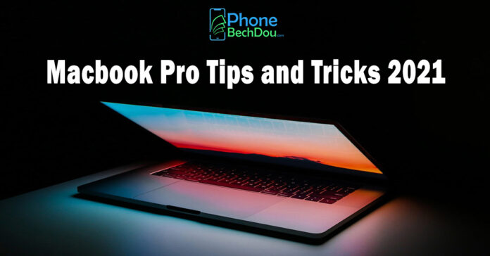 macbook pro tips and tricks 2021